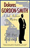 Off the Record (Jack Haldean Mysteries)