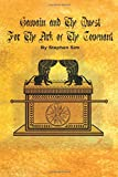 Mr Stephen Sim Gawain and the Quest for the Ark of the Covenant: The Second Grail Quest: 2 (The Grail Quests)