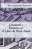 img - for Literatura y Derecho en el Libro de Buen Amor (Spanish Edition) book / textbook / text book
