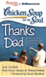 Chicken Soup for the Soul:Thanks Dad(MP3)Un