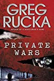 Private Wars (Queen & Country Novels) (0553802771) by Rucka, Greg