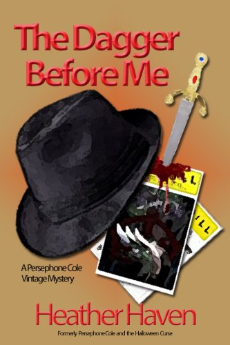 Book: The Dagger Before Me (The Persephone Cole Vintage Mysteries)