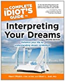img - for The Complete Idiot's Guide to Interpreting Your Dreams, 2ndEdition book / textbook / text book