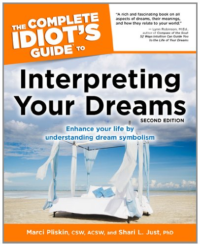The Complete Idiot's Guide to Interpreting Your Dreams, 2ndEdition