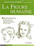 echange, troc William-F Powell - La Figure humaine : Apprendre à dessiner pas à pas