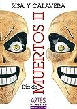 img - for Artes de Mexico # 67. Dia de muertos II. Risa y calavera / Day of the Dead II. Skulls and Laughter (Artes De Mexico/Mexican Arts) (Spanish Edition) book / textbook / text book