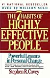 Seven Habits of Highly Effective People: Powerful Lessons in Personal Change (0613191455) by Covey, Stephen R.