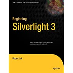 Beginning Silverlight 3 From Novice to Professional