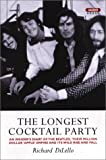 img - for The Longest Cocktail Party: An Insider's Diary of The Beatles, Their Million-Dollar 'Apple' Empire and Its Wild Rise and Fall book / textbook / text book