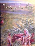 Through the Mist [Paperback]