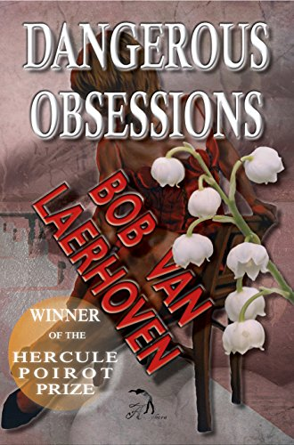 Book: Dangerous Obsessions by Bob Van Laerhoven
