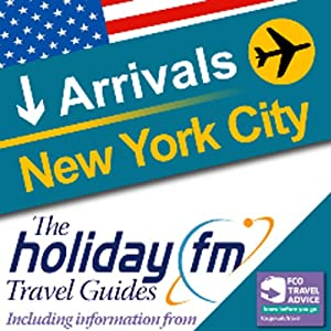 New York: Holiday FM Travel Guide | [Holiday FM]