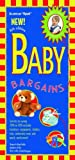 img - for Baby Bargains: Secrets to Saving 20% to 50% on Baby Furniture, Equipment, Clothes, Toys, Maternity Wear, and Much, Much More! book / textbook / text book
