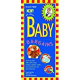 Baby Bargains: Secrets to Saving 20% to 50% on Baby Furniture, Equipment, Clothes, Toys, Maternity Wear, and Much, Much More! ~ Alan Fields