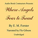 Where Angels Fear to Tread | E. M. Forster
