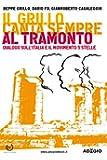 Il Grillo canta sempre al tramonto (Adagio) (Italian Edition)