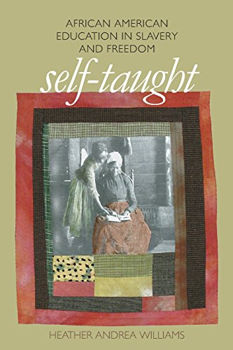 Self-Taught: African American Education in Slavery and...
