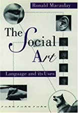 The Social Art Language and Its Uses by Macaulay
