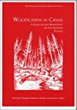 Woodlands in Crisis: A Legacy of Lost Biodiversity on the Colorado Plateau (Biby Research Center Occasional Papers No. 2) (0971878668) by Nabhan, Gary Paul