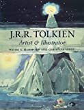 J.R.R.Tolkien: Artist and Illustrator (0261103229) by Hammond, Wayne G.