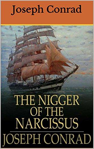 "Joseph Conrad - The Nigger of the ""Narcissus"" , edition illustrated (English Edition)"