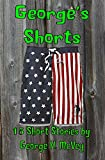 George's Shorts: 15 Short stories