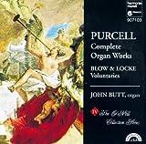 Purcell: Complete Organ Works · Blow; Locke: Voluntaries /Butt