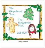 img - for The Gingerbread Tree, the Gingerbread Man, and Me book / textbook / text book