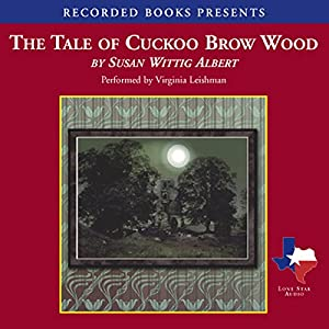 The Tale of Cuckoo Brow Wood Audiobook