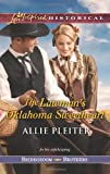 The Lawman's Oklahoma Sweetheart (Love Inspired Historical\Bridegroom Brothers)