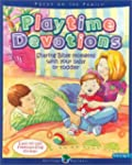 Playtime Devotions: Sharing Bible Mom...