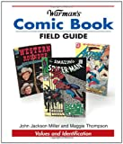 Warman's Comic Book Field Guide: Values and Identification (Warman's Field Guides)
