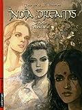 echange, troc Maryse Charles, Jean-François Charles - India Dreams, Tome 5 : Trois femmes
