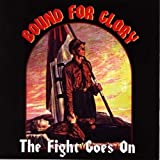 Bound For Glory The Fight Goes On 12 Inch Vinyl Record