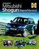 You & Your Mitsubishi Shogun (Pajero/Montero): Buying Enjoying, Maintaining, Modifying Paul Guinness