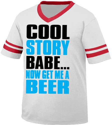 Cool Story Babe Now Get Me A Beer Mens Ringer T-shirt, Big and Bold Funny Statements Men's Ringer Shirt,  White/Red