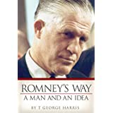 Romney's Way: A Man and an Idea
