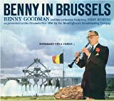 echange, troc Benny Goodman, His Orchestra - Benny In Brussels (1958)