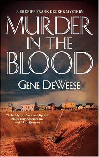 Murder In The Blood (WWL Mystery), GENE DEWEESE