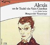 echange, troc Marguerite Yourcenar - Alexis ou le Traité du vain combat (CD audio)