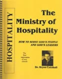 img - for The Ministry of Hospitality: How to serve God's People and God's Leaders book / textbook / text book