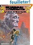 Thorgal, tome 6 : la chute de Brek Za...