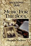 img - for Music for the Soul (Walk in the Word) book / textbook / text book