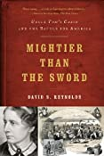 Mightier than the Sword: Uncle Tom's Cabin and the Battle for America:Amazon:Books