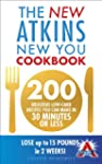 The New Atkins New You Cookbook: 200...