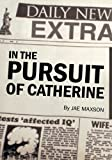 img - for In the Pursuit of Catherine book / textbook / text book