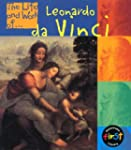 The Life and Work of Leonardo Da Vinc...