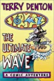 Storymaze 1: The Ultimate Wave (Storymaze series) (186508378X) by Denton, Terry