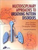 img - for Recognizing and Treating Breathing Disorders: A Multidisciplinary Approach, 1e book / textbook / text book