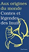 Contes et l�gendes des Inuits par Coyaud